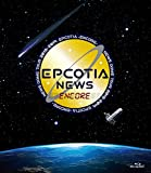 NEWS DOME TOUR 2018-2019 EPCOTIA -ENCORE- (通常盤) [Blu-ray]