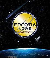 NEWS DOME TOUR 2018-2019 EPCOTIA -ENCORE- (通常盤) [Blu-ray]