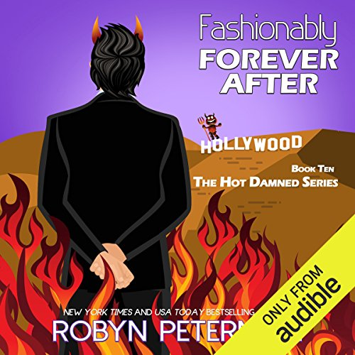 Fashionably Forever After     Hot Damned              De :                                                                                                                                 Robyn Peterman                               Lu par :                                                                                                                                 David Brenin                      Durée : 6 h et 34 min     Pas de notations     Global 0,0
