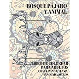 Bosque Pájaro y Animal - Libro de colorear para adultos - Coala, Panda, Llama, Anaconda, otros