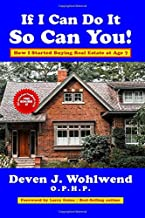 If I Can Do It, So Can You!: How I Started Buying Real Estate at Age 7