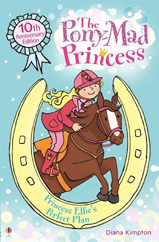 Princess Ellie's Perfect Plan: Pony-Mad Princess (Book 13) (English Edition)