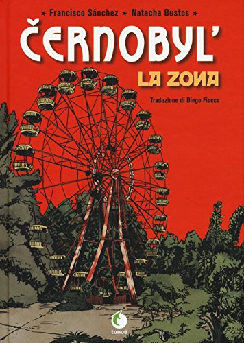 Cernobyl. La zona