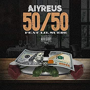 50/50 (feat. Lil Suede)