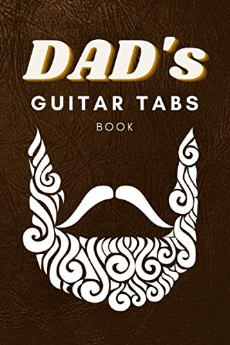 Dad's Guitar Tabs Book: Vintage Style Brown Leather Design Guitar Tabs Book for all the Cool Guitarist Rockstar Dads - Perfect Father's Day Gift - [120 Pages, 6X9 Inches, Matte Finish Cover]