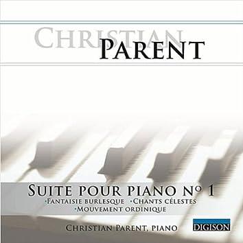 Suite Pour Piano No 1: Fantaisie Burlesque, Chants Célestes, Mouvement Ordinique