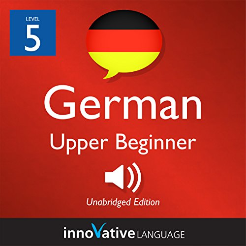 Learn German - Level 5: Upper Beginner German audiobook cover art