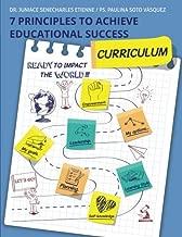 7 Principles To Achieve Educational Success: Curriculum