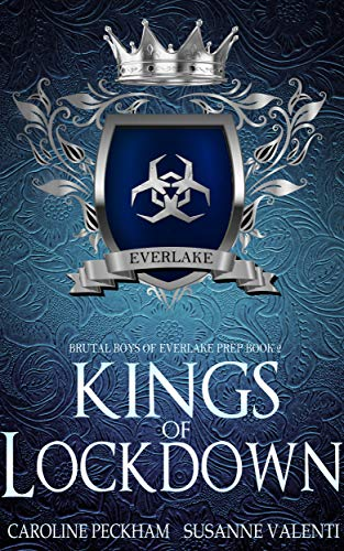 Kings of Lockdown: A Dark High School Bully Romance (Brutal Boys of Everlake Prep Book 2)