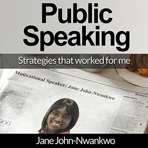 Public Speaking: Strategies That Worked for Me audiobook cover art