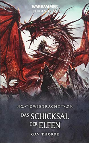 Warhammer - Das Schicksal der Elfen: Zwietracht