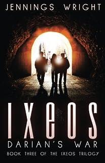 IXEOS: Darian's War (Volume 3)