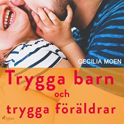 Trygga barn och trygga föräldrar Titelbild