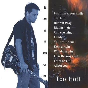 Too Hott