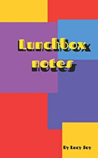 Lunchbox Notes: Full of Affirmations and Positive Notes Ready for You to Give to People You Love.