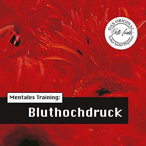 Mentales Training: Bluthochdruck (Die Hörapotheke 1) Titelbild