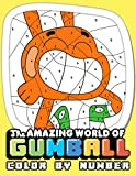 The Amazing World Of Gumball Color By Number: Coloring Book Improves Concentration, Increases The Ability To Explore And Create In Children