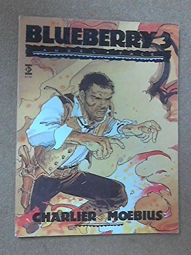 Blueberry 3: Angel Face by Jean Michel Charlier, Moebius (1989) Paperback