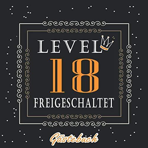 Level 18 freigeschaltet Gästebuch: Gästebuch zum 18 Geburtstag für Jungen oder Mädchen - 18 Jahre Geschenk & Gamer Party Deko - Buch für Glückwünsche ... Glückwünsche, Widmungen und Fotos