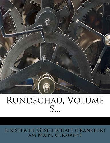 Rundschau, Volume 5...