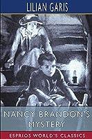 Nancy Brandon's Mystery (Esprios Classics)