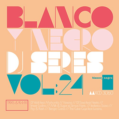 Blanco Y Negro DJ Series Vol.24
