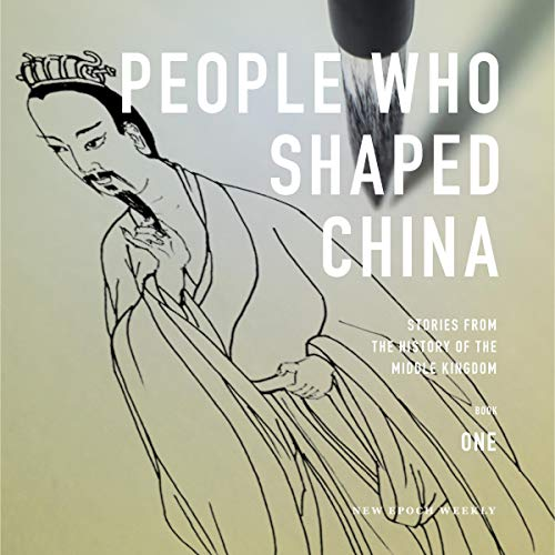 People Who Shaped China audiobook cover art