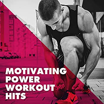 Motivating Power Workout Hits