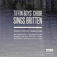 Tiffin Boys' Choir Sings Britten by Tiffin Boys' Choir