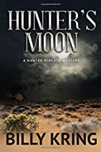 Hunter's Moon (The Hunter Kincaid Mystery Series) (Volume 5)