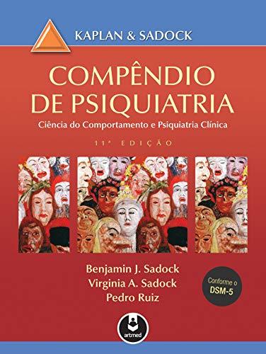 Compêndio de Psiquiatria: Ciência do Comportamento e Psiquiatria Clínica