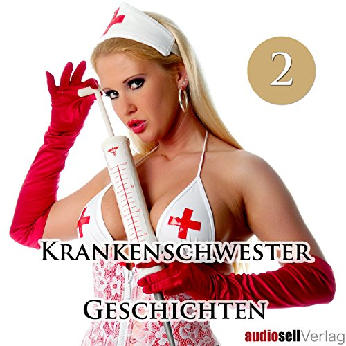 Krankenschwester Geschichten Vol.2 Titelbild