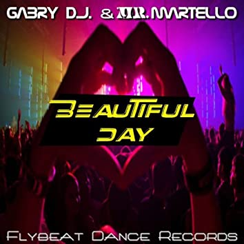 Beautiful Day (feat. DJ Martello)