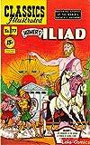 Homer's The Iliad-Homer (Golden Comics Illustrated) (English Edition)