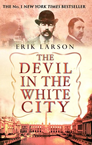 The Devil In The White City by [Erik Larson]