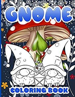Gnome Coloring Book: Gnome Wonderful Adults Coloring Books True Gifts For Family