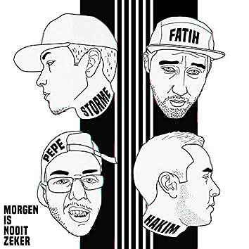 Morgen Is Nooit Zeker (feat. Fatih, Hakim & Pepe)