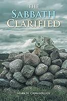 The Sabbath Clarified