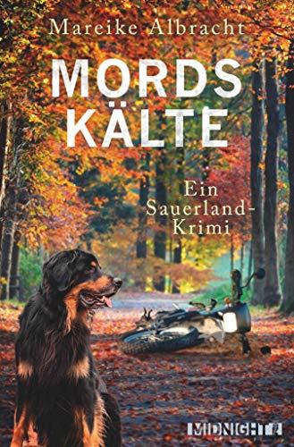 Mordskälte: Ein Sauerland-Krimi (Ein Fall für Anne Kirsch 4)