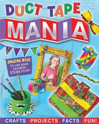 Duct Tape Mania[DUCT TAPE MANIA][Pa…