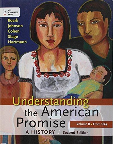 Understanding the American Promise 2e V2 & Reading the American Past 5e V2 & LaunchPad for Understanding the American Pr