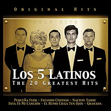 Los 5 Latinos. The 20 Greatest Hits
