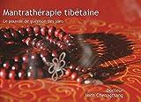 Mantrathérapie tibétaine - Les sons en médecine tibétaine