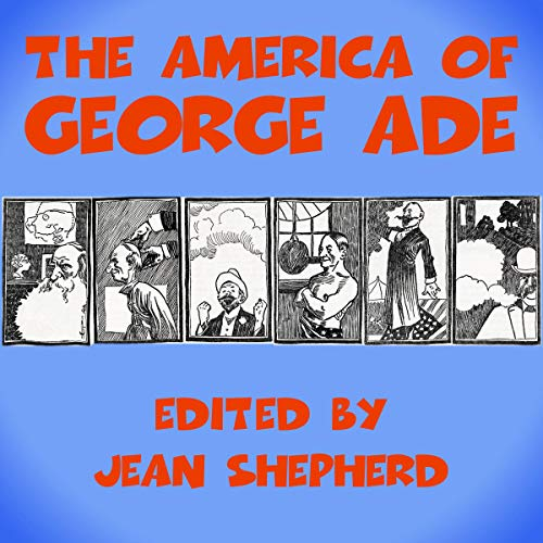 The America of George Ade cover art