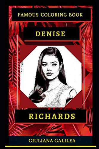 Denise Richards Famous Coloring Book: Whole Mind Regeneration and Untamed Stress Relief Coloring Book for Adults (Denise Richards Famous Coloring Books)