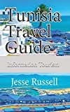 Tunisia Travel Guide: Information Tourism
