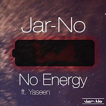 No Energy (feat. Yaseen)