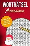 Worträtsel Weihnachten: Wortsuche, Buchstabensalat, Wörterrätsel, Gehirntraining für alle Altersgruppen - Finde 840 Wörter aus 120 Seiten