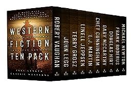 Western Fiction 10 Pack: 10 Full Length Classic Westerns by [Robert Vaughan, John Legg, Terry Grosz, Linell Jeppsen, L.J. Martin, Chet Cunningham, Gary McCarthy, Douglas Hirt, Frank Roderus, Michael Newton]
