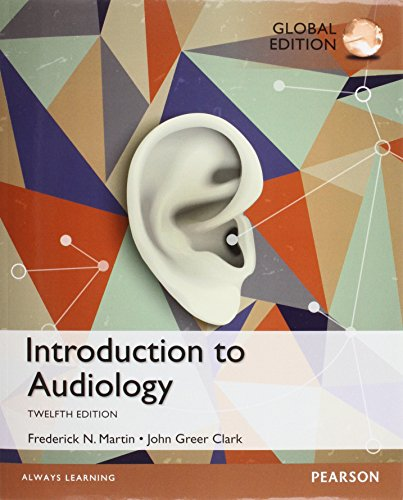 Introduction to Audiology: Global Edition
